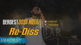 Download Lagu Derdest - Dost Katili ( Re-Diss ) Mp3