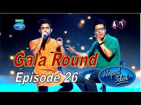 Video Nepal Idol, GALA Round, Full Episode 26 download in MP3, 3GP, MP4, WEBM, AVI, FLV January 2017