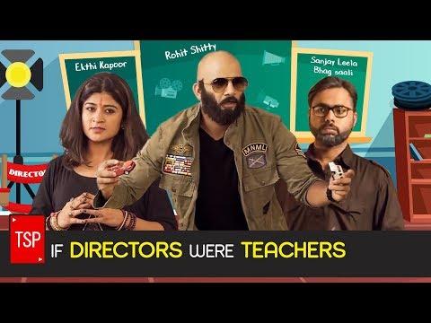 TSP's If Directors Were Teachers