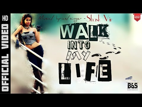 WALK INTO MY LIFE - SHASKVIR
