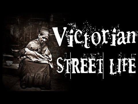 Street Life in 19th Century Victorian London (A Photo Documentary of Hard Lives)