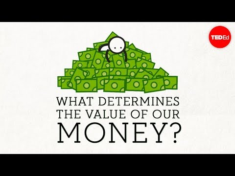 What gives a dollar bill its value? – Doug Levinson