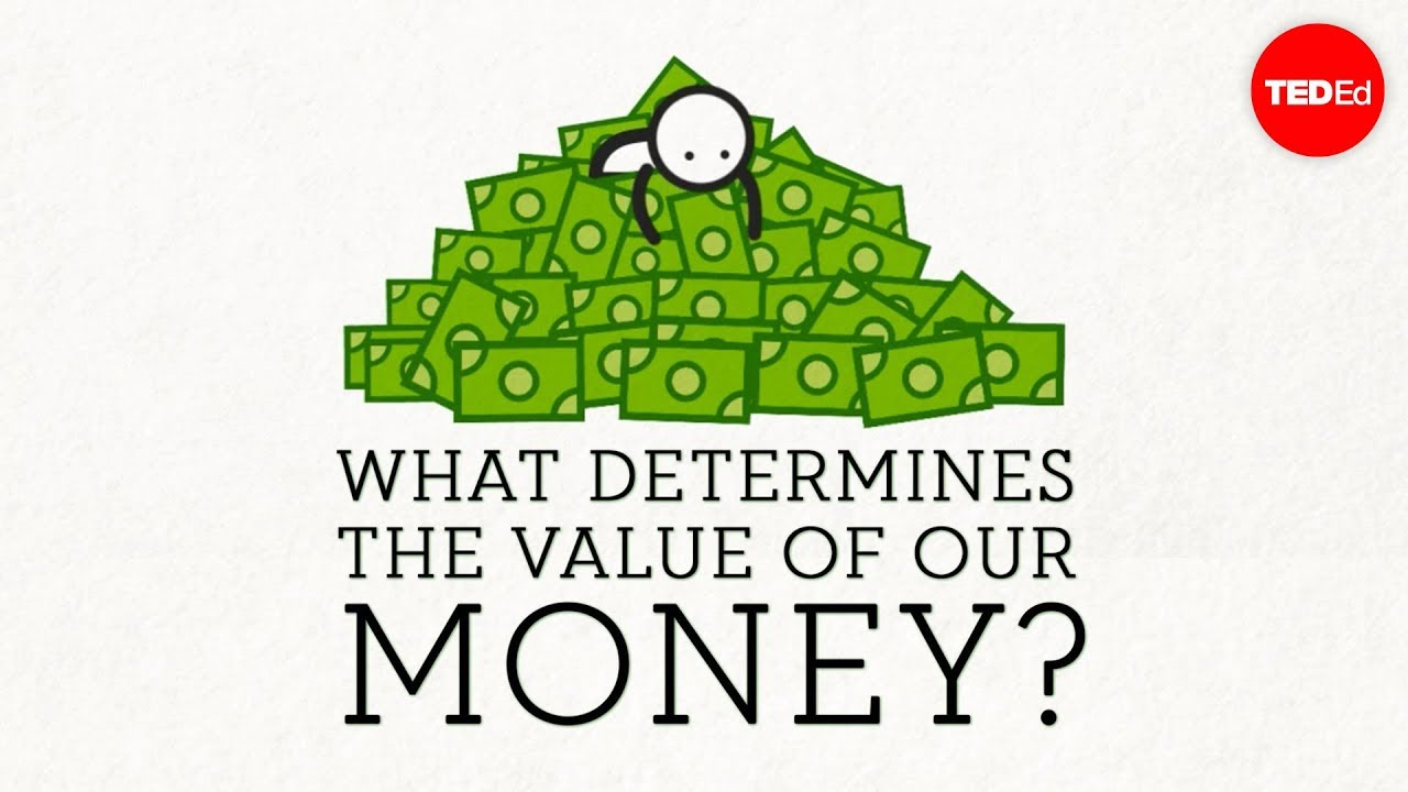 Video: What gives money its value?