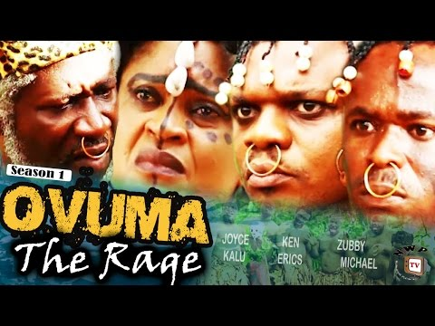 Ovuma The Rage Season 1    - 2016 Latest Nigerian Nollywood Movie
