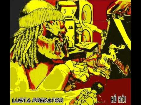 Lusta Predator - Hű Hó