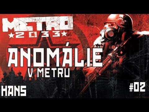ANOMÁLIE V METRU | Metro 2033 [#02]