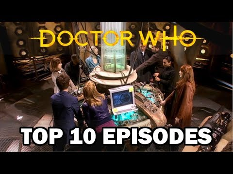Doctor Who: Top 10 Episodes (2005-2017)