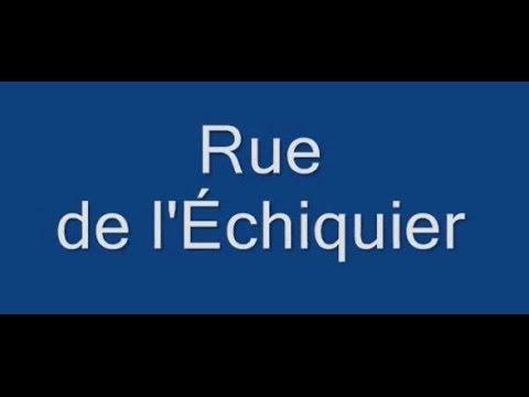 Rue de l'Échiquier Paris Arrondissement  10e