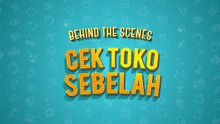 Video CEK TOKO SEBELAH BEHIND THE SCENES - PREMIERE MP3, 3GP, MP4, WEBM, AVI, FLV Januari 2018