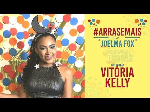 #ARRASEMAIS - Joelma Fox maquia e fala com Vitória Kelly