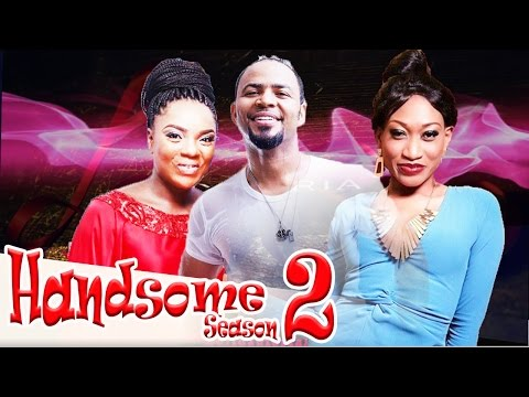Handsome 2   -  Latest Nigerian Nollywood Movie