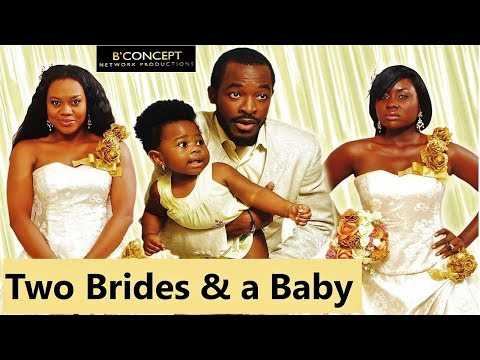 TWO BRIDES & A BABY ( Stella Damasus, Oc Ukeje)