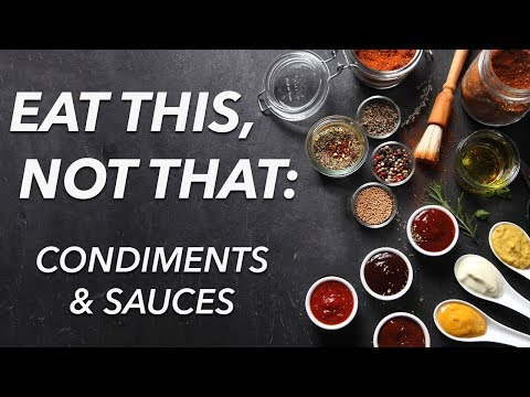 Eat this, not that: Condiments and sauces