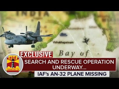 IAFs-AN-32-Plane-missing--Search-and-Rescue-Operations-Underway--Thanthi-TV