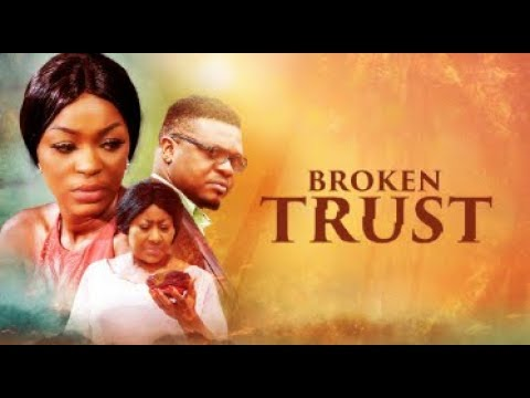 Broken Trust - Latest 2017 Nigerian Nollywood Drama Movie (20 Min Preview)