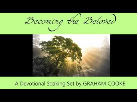 Becoming The Beloved By Graham Cooke
