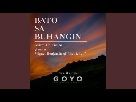"""Bato Sa Buhangin (feat. Miguel Benjamin of Ben, Ben) (From """"Goyo Ang Batang Heneral"""")"""