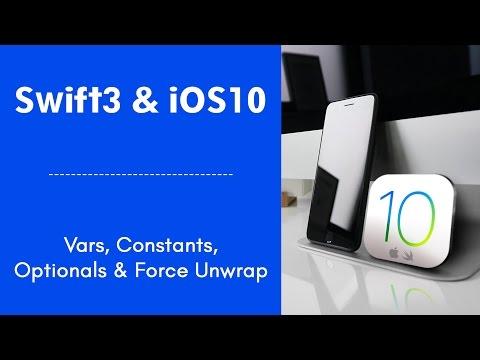 Swift3 Online Course   iOS Swift Tutorial - Vars, Constants, Optionals \u0026 Force Unwrap
