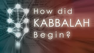 How Did Kabbalah Begin?