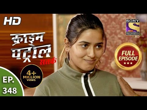 Crime Patrol Satark Season 2 - Ep 348 - Full Episode - 22nd February, 2021