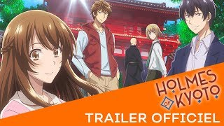 Holmes of Kyoto - Bande annonce VOSTFR
