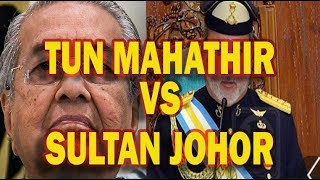 Video Tun Mahathir VS Sultan Johor MP3, 3GP, MP4, WEBM, AVI, FLV April 2019