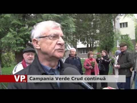 Campania Verde Crud continuă