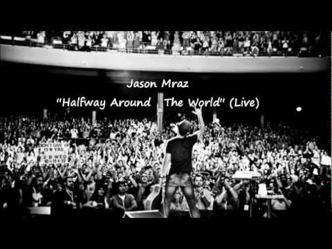 Jason Mraz - Halfway around the world lyrics