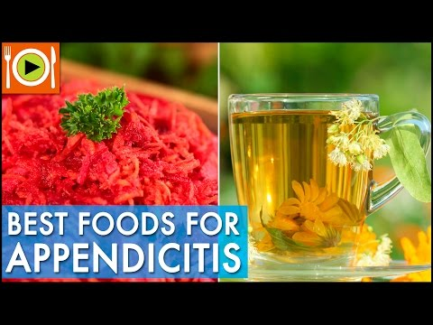 Best Foods for Appendicitis | Healthy Recipes