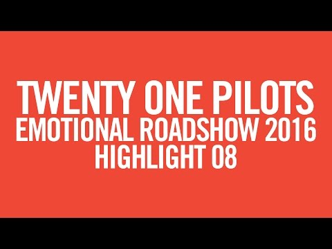 twenty one pilots: ERS2016 [Highlight 08]