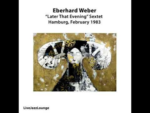 Eberhard Weber Sextet – Live at Funkhaus