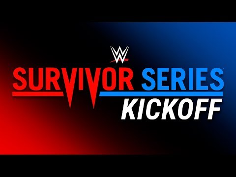 WWE Survivor Series 2018 Kickoff