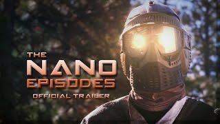 The Nano Episodes - Trailer