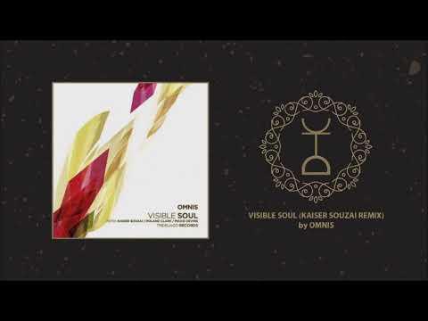Omnis - Visible Soul (Kaiser Souzai Remix)