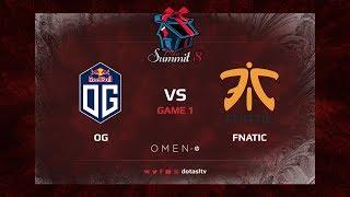 OG против Fnatic, Первая карта, Play-off Dota Summit 8