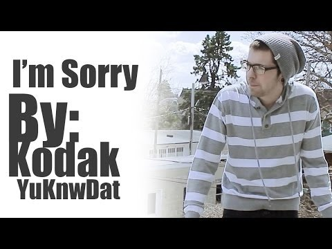 I'm Sorry (Re-Make) By: Kodak YuKnwDat   Official Music Video