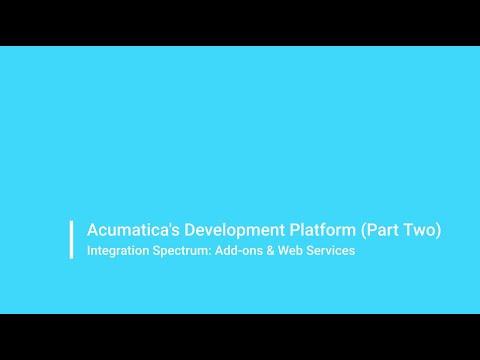 Acumatica's Development Platform (Part Two)
