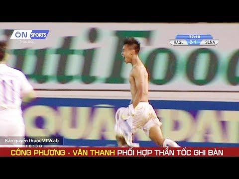 Vũ Văn Thanh thần tốc ghi bàn vào lưới Sông Lam Nghệ An - Thời lượng: 45 giây.