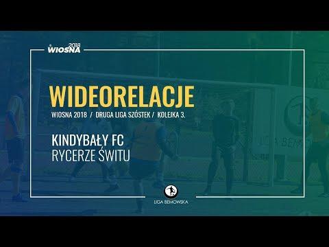 LIGA BEMOWSKA / WIOSNA 2018 / KOLEJKA 3. / KINDYBAŁY FC - RYCERZE ŚWITU