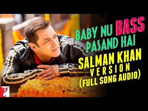 Baby Nu Bass Pasand Hai Song - Salman Khan Version | Sultan