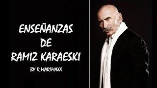 05. enseñanzas de ramiz karaeski - siempre volverás a donde empezaste (ezel capitulo 6)