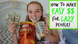 How to make easy money for lazy people vidinfo for How to get money easily as a kid