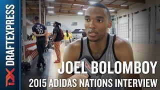 Joel Bolomboy 2015 Adidas Nations Interview
