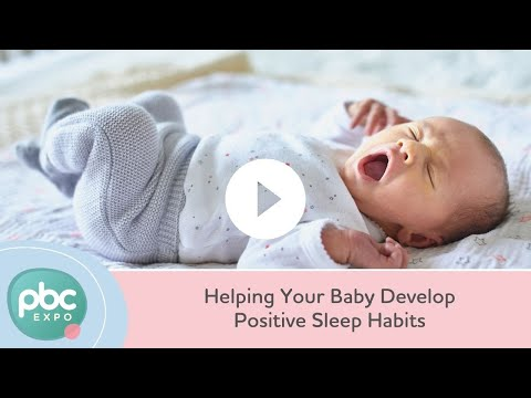 Helping Your Baby Develop Positive Sleep Habits