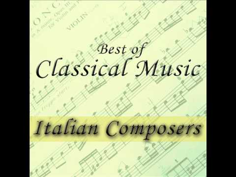 Best of Italian Composer – Classical Music Made in Italy – Vivaldi Verdi Cherubini Corelli..