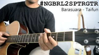 Tutorial Gitar: Barasuara - Taifun (Tuning Dsus4) | Full Tutorial