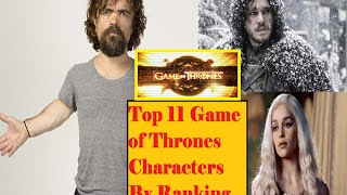 Top 11 Game of thrones characters by ranking  Game of thrones hbo series Here are the 11 game of thrones characters that are ...