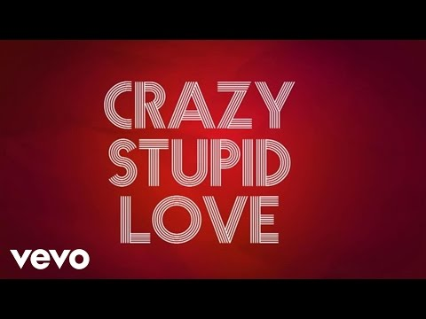 My Crazy Girlfriend – Crazy Stupid Love (Lyric Video)