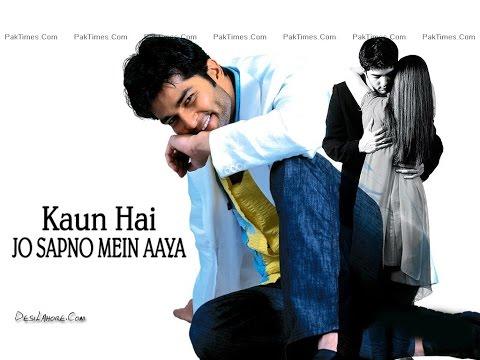 Video Kaun Hai Jo Sapno Mein Aaya 2004 download in MP3, 3GP, MP4, WEBM, AVI, FLV January 2017
