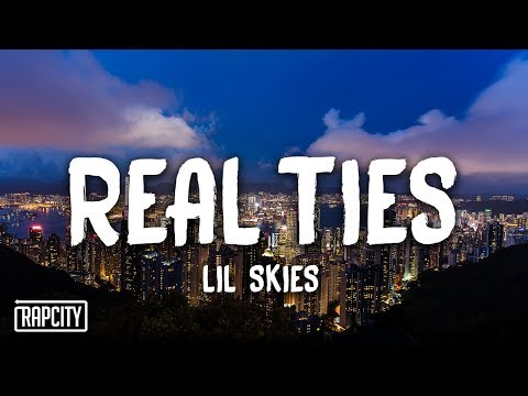 Lil Skies - Real Ties (lyrics)